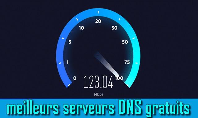 10 meilleurs serveurs DNS gratuits et publics en 2020 (dernière liste)