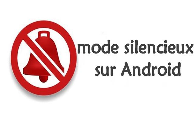 Comment planifier le mode silencieux sur Android