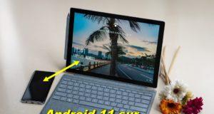 Comment télécharger et installer Android 11 sur un PC Windows 10