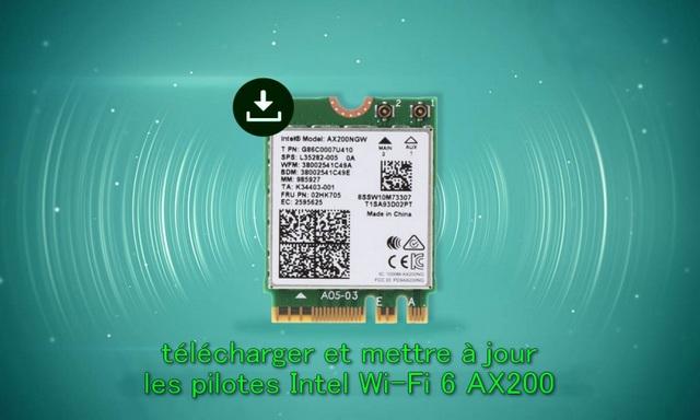 Comment télécharger et mettre à jour les pilotes Intel Wi-Fi 6 AX200