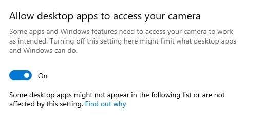 activez l'optionAutoriser les applications de bureau à accéder à votre caméra.
