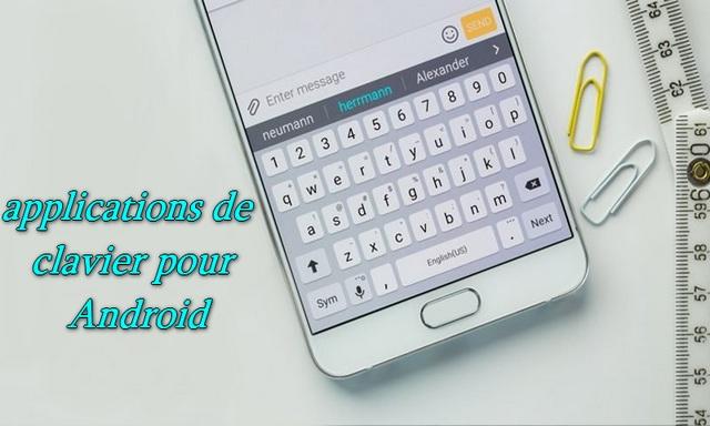 10 meilleures applications de clavier pour votre appareil Android