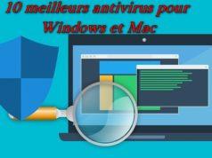 10 meilleurs antivirus pour Windows et Mac