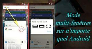 Comment activer la fonctionnalité multi-fenêtres dans Android