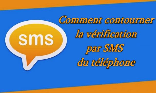 Comment contourner la vérification par SMS du téléphone sur n'importe quel site Web.service
