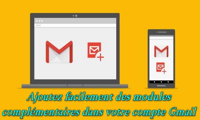 Comment installer des modules complémentaires sur votre compte Gmail