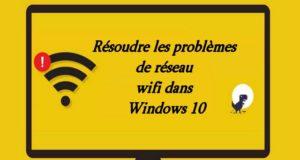 Comment réparer l'erreur (réseau non identifié) sur Windows 10