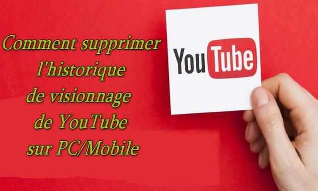 Comment supprimer l'historique de visionnage de YouTube sur PC/Mobile