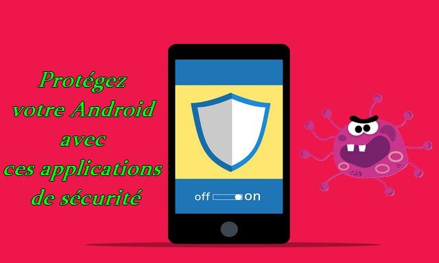 meilleurs antivirus pour votre appareil Android en 2021