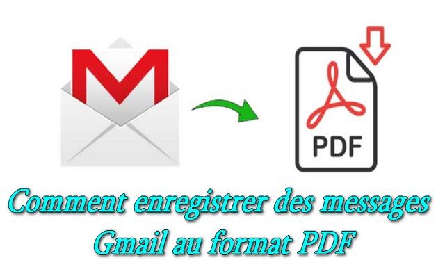 Comment enregistrer des messages Gmail au format PDF